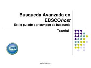 Busqueda Avanzada en EBSCO host Estilo guiado por campos de búsqueda
