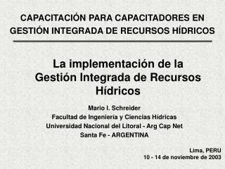 Lima, PERU 10 - 14 de noviembre de 2003