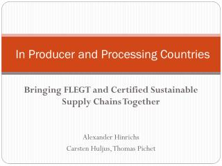In Producer and Processing Countries