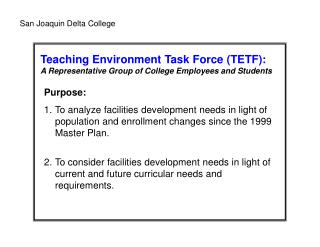 Teaching Environment Task Force (TETF): A Representative Group of College Employees and Students