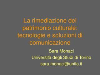 La rimediazione del patrimonio culturale: tecnologie e soluzioni di comunicazione