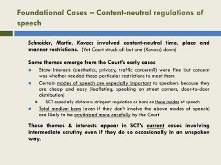 Foundational Cases – Content-neutral regulations of speech