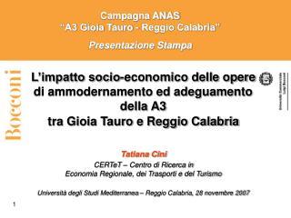 """Campagna ANAS """"A3 Gioia Tauro - Reggio Calabria"""" Presentazione Stampa"""