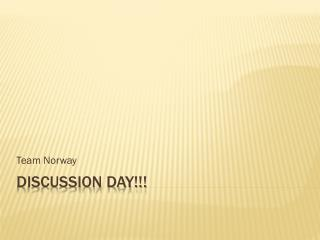 Discussion day!!!