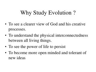 Why Study Evolution