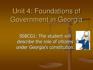 Unit 4: Foundations of Government in Georgia