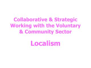 Collaborative & Strategic Working with the Voluntary & Community Sector