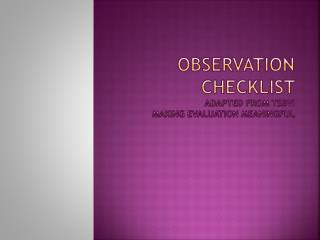Observation checklist  adapted from TSBVI  Making Evaluation Meaningful
