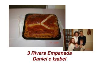 3 Rivers Empanada Daniel e Isabel