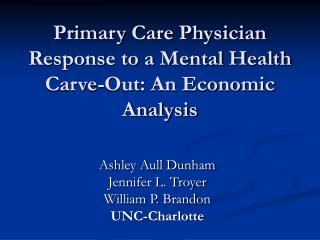 Primary Care Physician Response to a Mental Health Carve-Out: An Economic Analysis