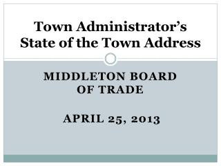 Town Administrator's State of the Town Address
