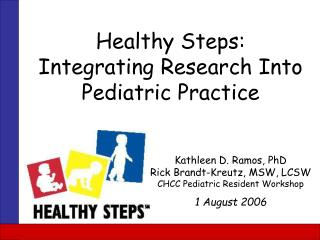Healthy Steps: Integrating Research Into Pediatric Practice
