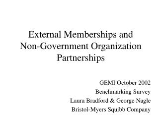 External Memberships and  Non-Government Organization Partnerships