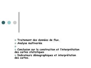 Traitement des données de flux.  Analyse multivariée  Conclusion sur la construction et l'interprétation des cartes st