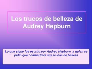 Los trucos de belleza de Audrey Hepburn