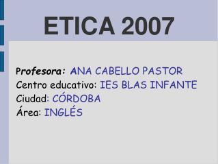 ETICA 2007