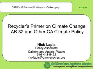 Recycler's Primer on Climate Change:  AB 32 and Other CA Climate Policy