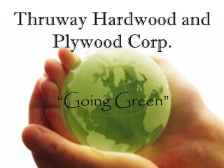 Thruway Hardwood and Plywood Corp.