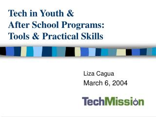 Tech in Youth &  After School Programs:  Tools & Practical Skills