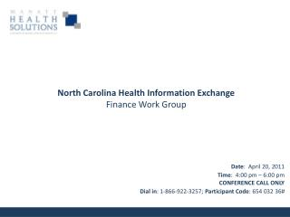 Date :  April 20, 2011 Time :  4:00 pm � 6:00 pm  CONFERENCE CALL ONLY Dial in : 1-866-922-3257;  Participant Code : 65