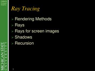 CSE472 Computer Graphics Ray Tracing