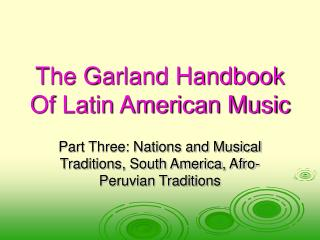 The Garland Handbook Of Latin American Music