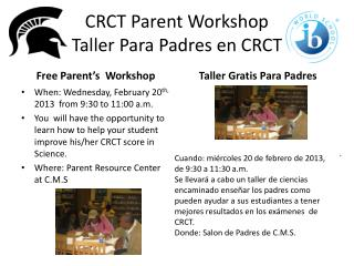 CRCT Parent Workshop Taller Para Padres en CRCT