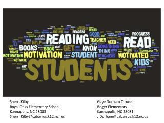 Sherri Kilby Royal Oaks Elementary School  Kannapolis, NC 28083 Sherri.Kilby@cabarrus.k12.nc..us