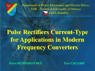 Pulse Rectifiers Current-Type for Applications in Modern Frequency Converters
