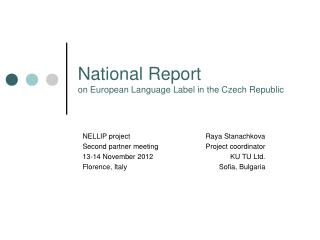 National Report  on European Language Label in the Czech Republic