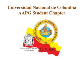 Universidad Nacional de Colombia AAPG  Student Chapter