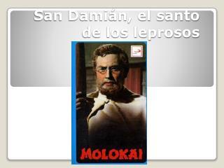 San Damián, el santo de los leprosos