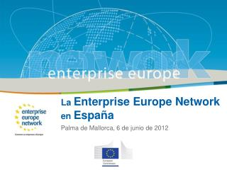 La  Enterprise Europe Network  en  España