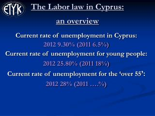 The Labor law in Cyprus:  an overview