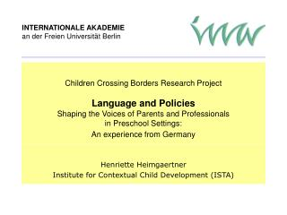 Henriette Heimgaertner Institute for Contextual Child Development (ISTA)