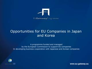 Opportunities for EU Companies in Japan and Korea