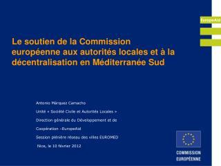 Le soutien de la Commission européenne aux autorités locales et à la décentralisation en Méditerranée Sud
