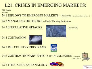 L21: CRISES IN EMERGING MARKETS :