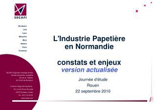 L'Industrie Papetière en Normandie constats et enjeux version actualisée