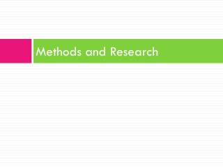 Methods and Research