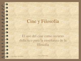 Cine y Filosofía