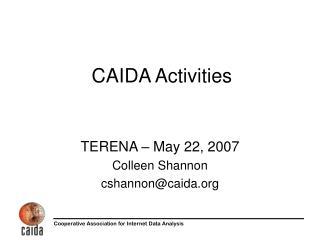 CAIDA Activities