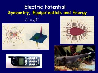 Symmetry, Equipotentials and Energy
