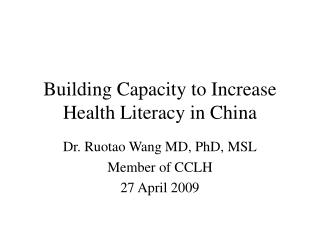 Building Capacity to Increase Health Literacy in China