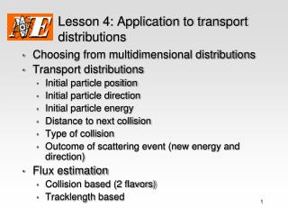 Lesson 4: Application to transport distributions