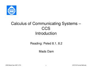 Calculus of Communicating Systems – CCS Introduction