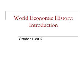 World Economic History: Introduction