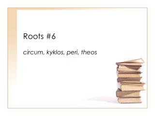 Roots #6