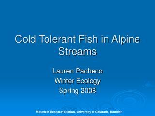 Cold Tolerant Fish in Alpine Streams