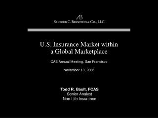 U.S. Insurance Market within a Global Marketplace